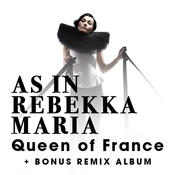Queen Of France (+ Bonus Remix Album) Songs