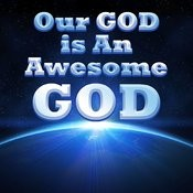 Our God Is An Awesome God Songs