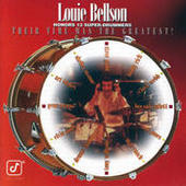 Louie Bellson Honors 12 Super-Drummers -- Their Time Was The Greatest! Songs
