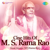 Cine Hits Of M S Rama Rao Songs