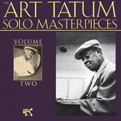 The Art Tatum Solo Masterpieces, Vol. 2 Songs