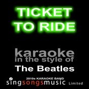 Ticket To Ride (Originally Performed By The Beatles) [Karaoke Audio Version] Song