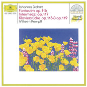 Brahms: Fantasias Op.116; Intermezzi Op.117; Piano Pieces Opp.118 & 119 Songs