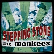 Stepping Stone: A Tribute To The Monkees Songs