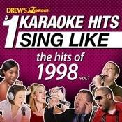 Drew's Famous #1 Karaoke Hits: Sing Like The Hits Of 1998, Vol. 1 Songs