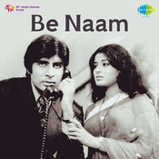 Be Naam Songs