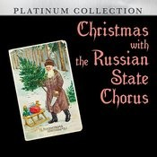 Christmas With The Russian State Chorus Songs