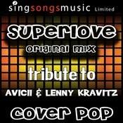 Superlove (Original Mix) [Tribute To Avicii & Lenny Kravitz] [Karaoke Audio Version] Songs