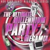 The Ultimate Millennium Party Megamix Volume 1 Songs