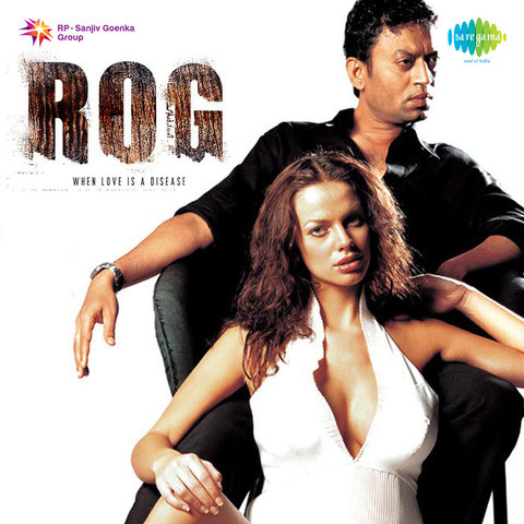 Rog mp3 free download hindi movie