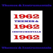 1962 - Themes & Instrumentals Songs
