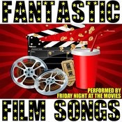 Fantastic Film Songs Songs
