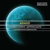 Adagio: A Consideration Of A Serious Matter Songs