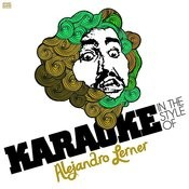 Karaoke - In The Style Of Alejandro Lerner Songs