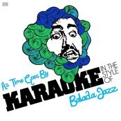 As Time Goes By (In The Style Of Balada Jazz) [Karaoke Version] Song