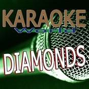 Diamonds (Originally Performed By Rihanna) [Karaoke Version] Song