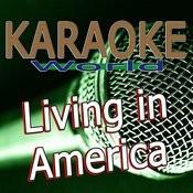 Living In America (Originally Performed By James Brown) [Karaoke Version] Song