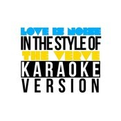 Love Is Noise (In The Style Of The Verve) [Karaoke Version] - Single Songs