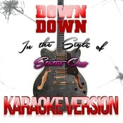 Down Down (In The Style Of Status Quo) [Karaoke Version] - Single Songs