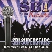 Sbi Karaoke Superstars - Roger Miller, Tom T. Hall & Don Gibson Songs