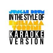 Jungle Drum (In The Style Of Emiliana Torrini) [Karaoke Version] - Single Songs