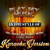 Play My Music (In The Style Of The Jonas Brothers From Camp Rock) [Karaoke Version] - Single Songs