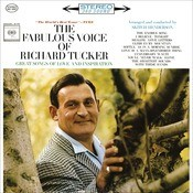 The Fabulous Voice Of Richard Tucker Songs