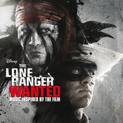 The Lone Ranger: Wanted Songs