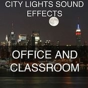 City Lights Sound Effects 7 - Office And Classroom Songs
