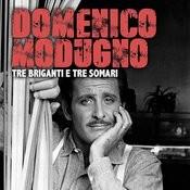 Tre Briganti E Tre Somari Songs