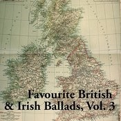 Favourite British & Irish Ballads, Vol. 3 Songs