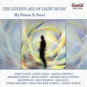 The Golden Age Of Light Music: My Dream Is Yours Songs