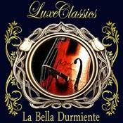 Luxe Classics: La Bella Durmiente Songs