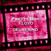 Pretty Boy Floyd Songs