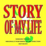 Story Of My Life (Originally Performed By One Direction) [Karaoke Version] Songs