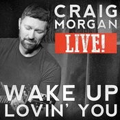Wake Up Lovin' You (Live) Songs