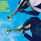 Harry Edison Swings Buck Clayton (And Viceversa) [Bonus Track Version] Songs
