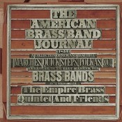 American Brass Band Journal: A Collection Of New And Beautiful Marches, Quick-Steps,and Polkas Arranged In An Easy Manner For Brass Bands Of 12 Instruments Songs