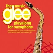 The Music Glee Playalong For Saxophone Songs