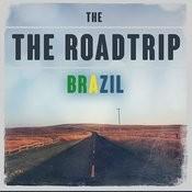 The Roadtrip: Brazil Songs