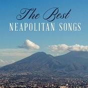 The Best Neapolitan Songs Songs