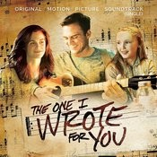 The One I Wrote For You (Original Motion Picture Soundtrack) Songs