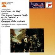Carnival Of The Animals: Prokofiev: Peter And The Wolf/Saint-Saens: Carnival Of The Animals/Britten: The Young Person's Guide To The Orchestra Songs
