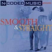 N-Coded Music Presents Smooth & Straight Songs