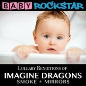 Lullaby Renditions Of Imagine Dragons - Smoke + Mirrors Songs