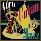 Afro Cuban Jazz Songs