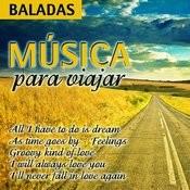Música Para Viajar - Baladas Songs