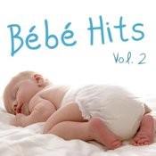 Bébé Hits Vol. 2 Songs