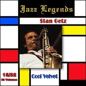 Jazz Legends (Légendes Du Jazz), Vol. 15/32: Stan Getz - Cool Velvet Songs