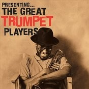 Presenting…the Great Trumpet Players Songs